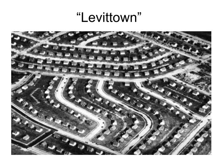 """""""Levittown"""""""