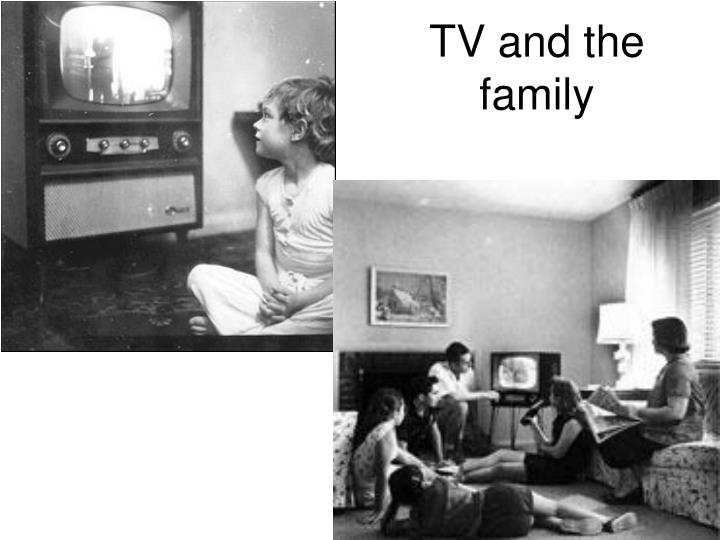 TV and the family