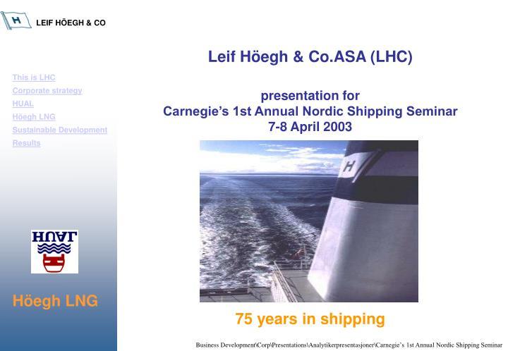 Leif Höegh & Co.ASA (LHC)