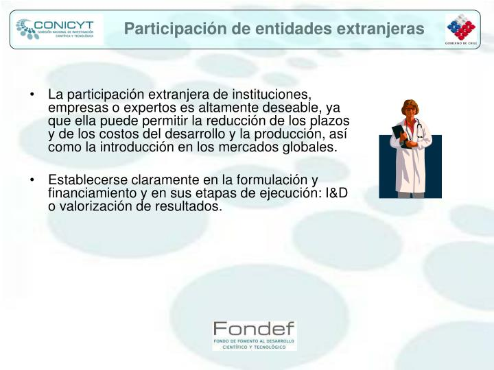 Participación de entidades extranjeras