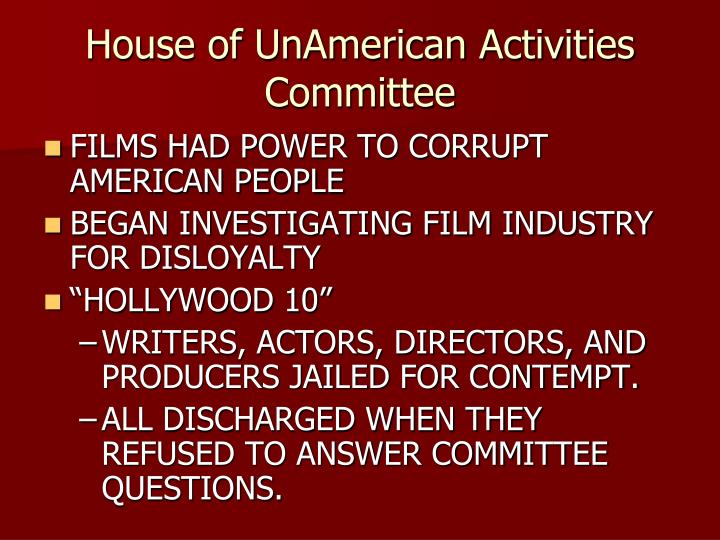 House of unamerican activities committee