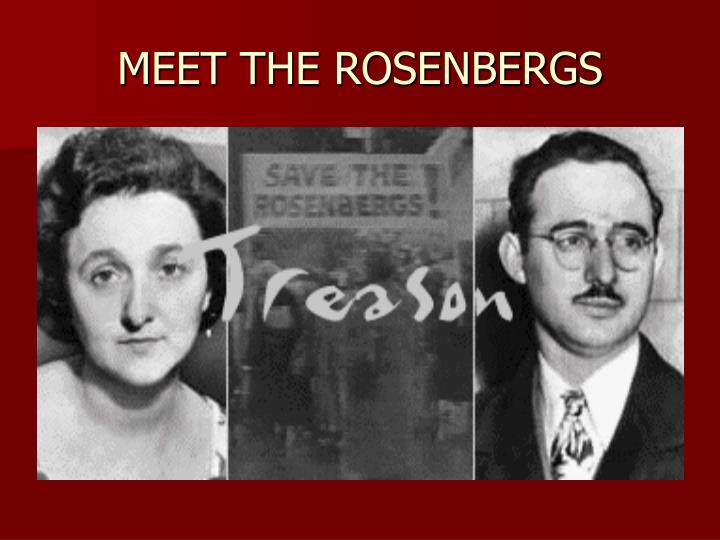 MEET THE ROSENBERGS