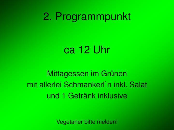 2. Programmpunkt