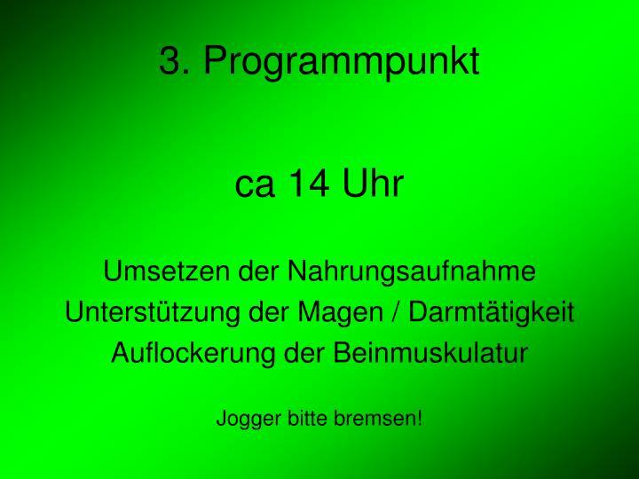3. Programmpunkt