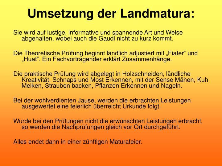 Umsetzung der Landmatura: