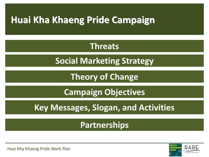 Huai Kha Khaeng Pride Campaign