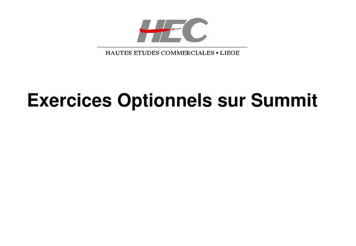 Exercices Optionnels sur Summit