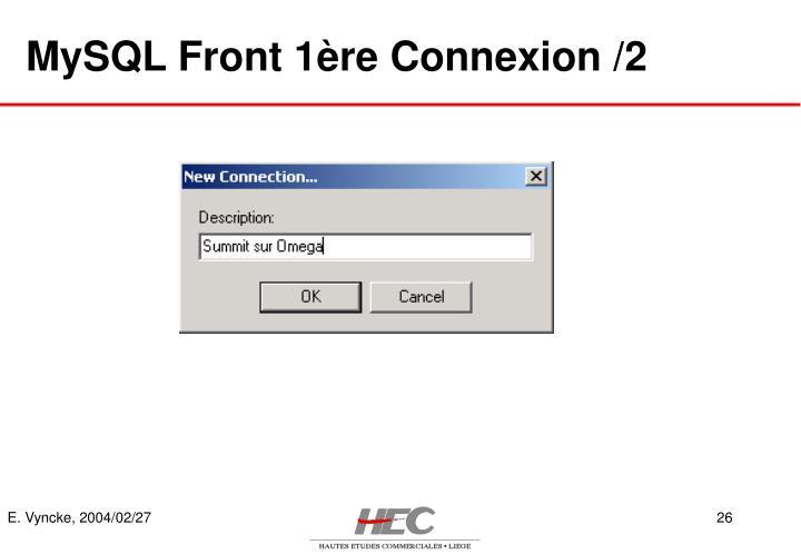 MySQL Front 1ère Connexion /2