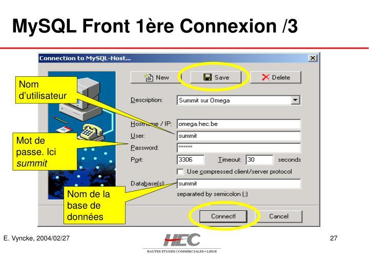 MySQL Front 1ère Connexion /3