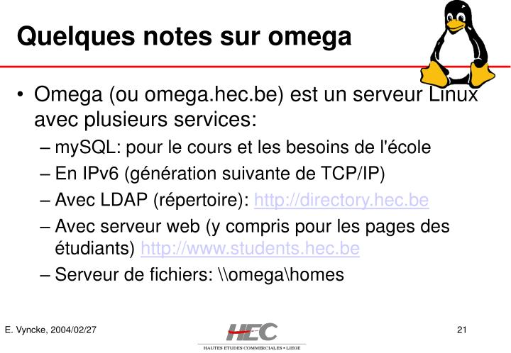 Quelques notes sur omega