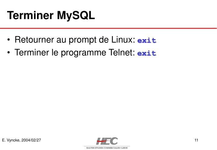 Terminer MySQL