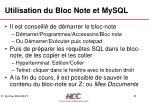utilisation du bloc note et mysql