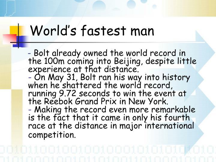 World's fastest man