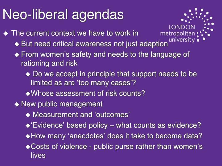 Neo-liberal agendas