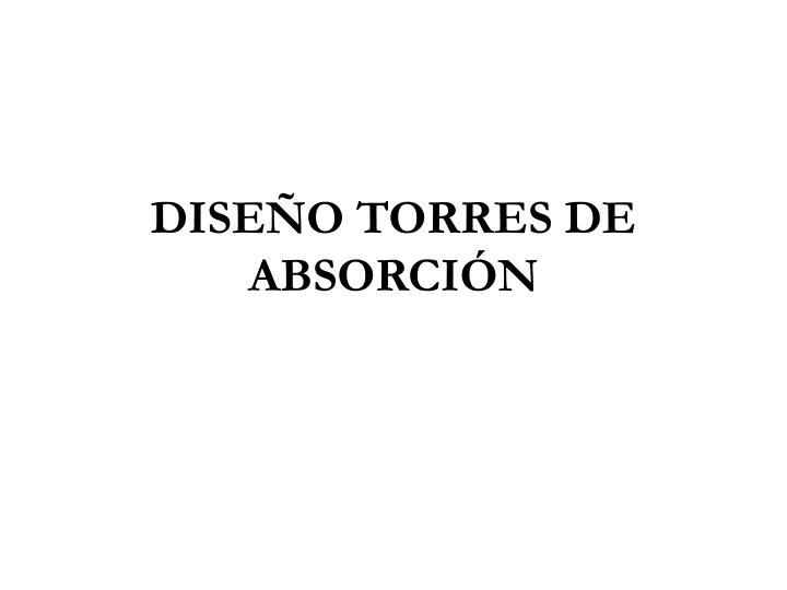 DISEÑO TORRES DE ABSORCIÓN