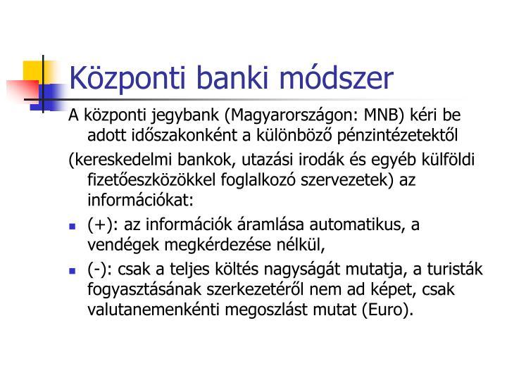 Központi banki módszer