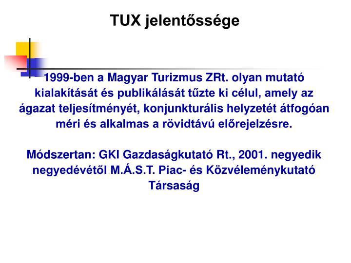 TUX jelentőssége