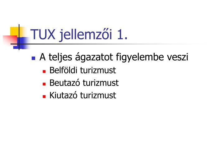 TUX jellemzői 1.