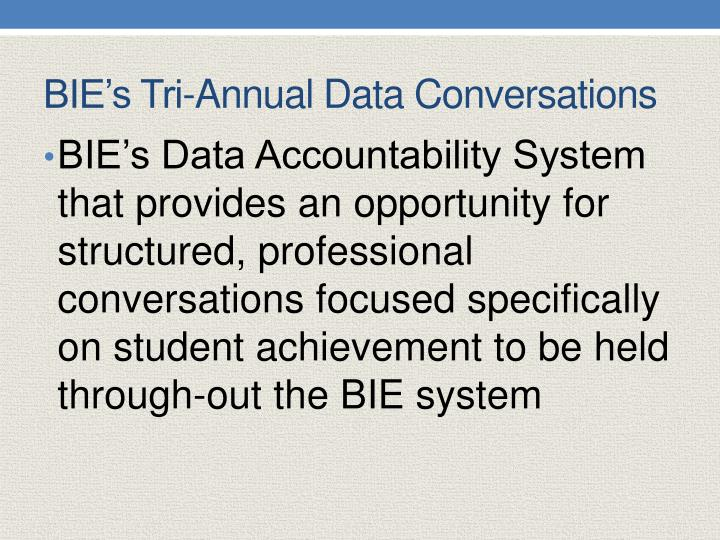 BIE's Tri-Annual Data Conversations