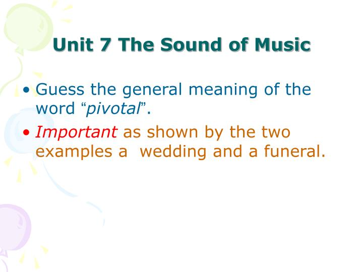 Unit 7 The Sound of Music