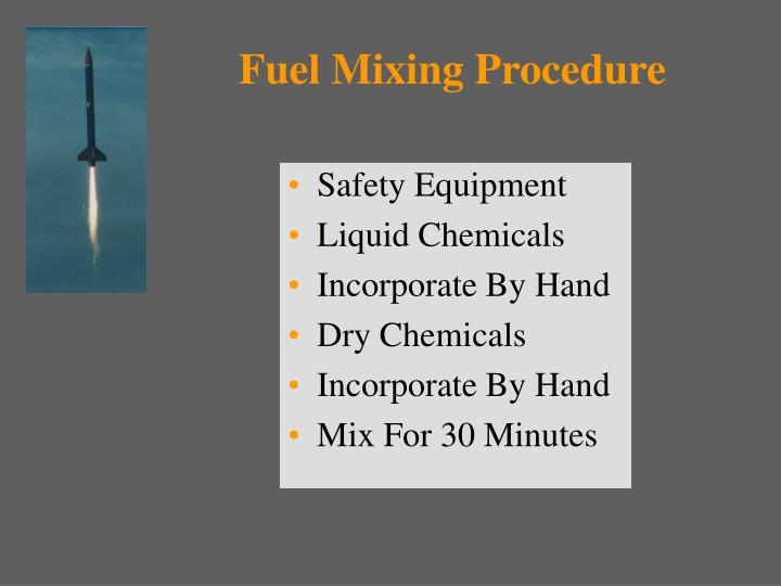 Fuel Mixing Procedure