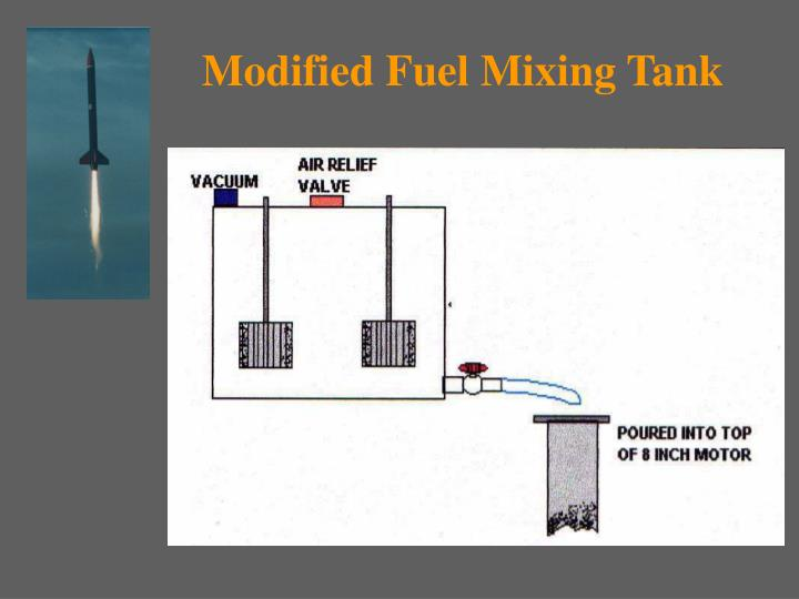 Modified Fuel Mixing Tank