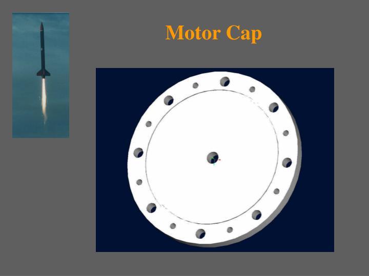 Motor Cap