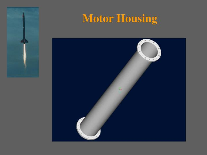 Motor Housing