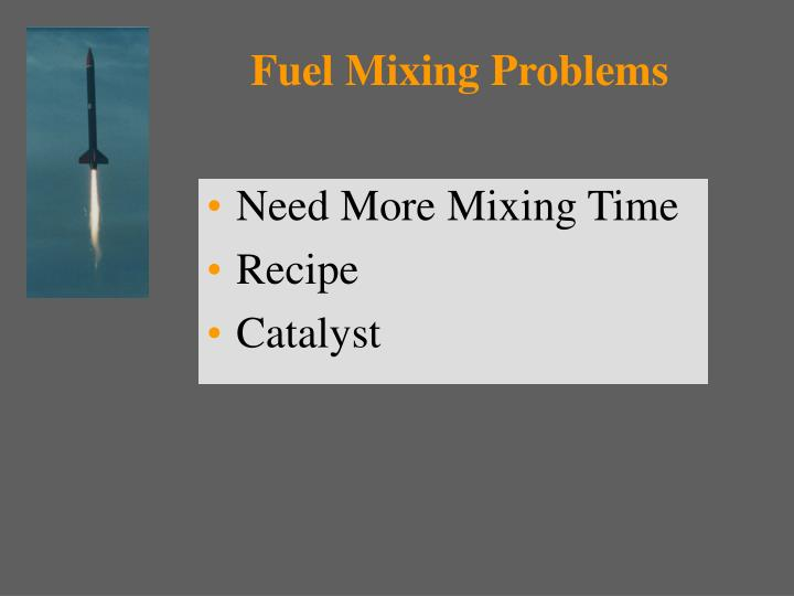 Fuel Mixing Problems