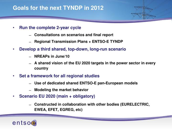 Goals for the next TYNDP in 2012