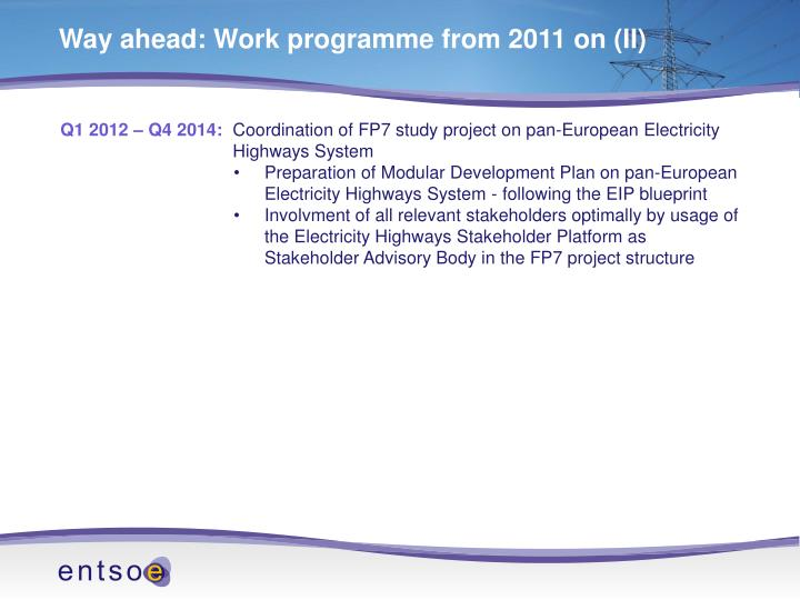 Way ahead: Work programme from 2011 on (II)