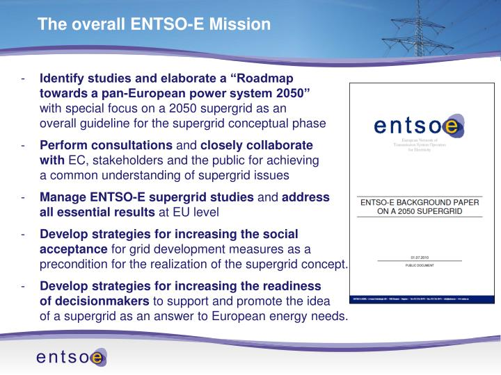 The overall ENTSO-E Mission