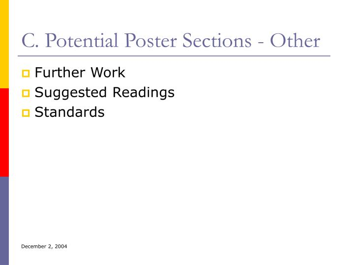 C. Potential Poster Sections - Other