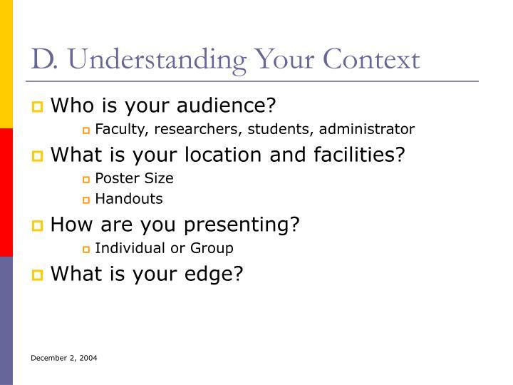 D. Understanding Your Context