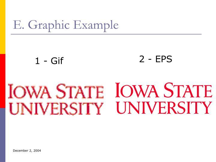 E. Graphic Example