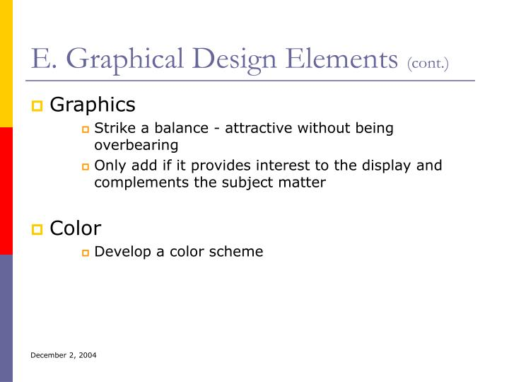 E. Graphical Design Elements