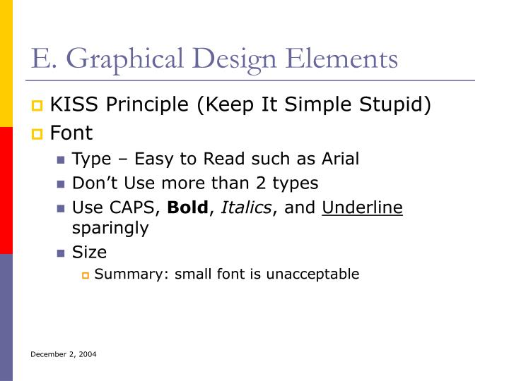 E. Graphical Design Elements