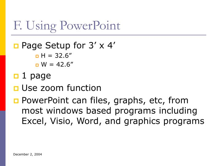 F. Using PowerPoint