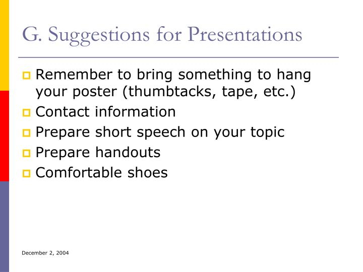 G. Suggestions for Presentations