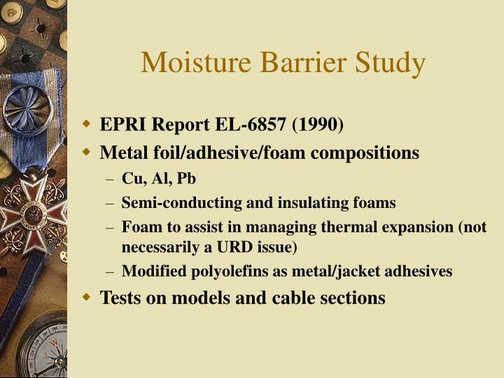 Moisture Barrier Study