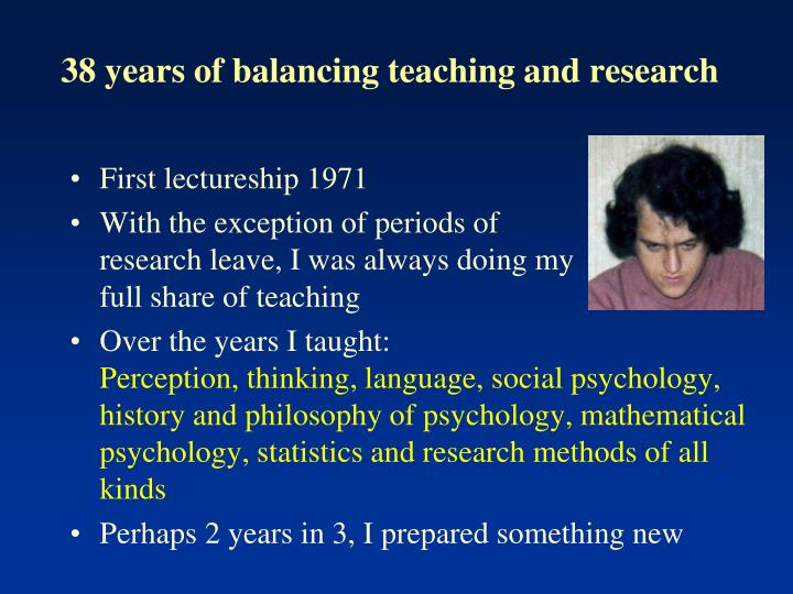 38 years of balancing teaching and research