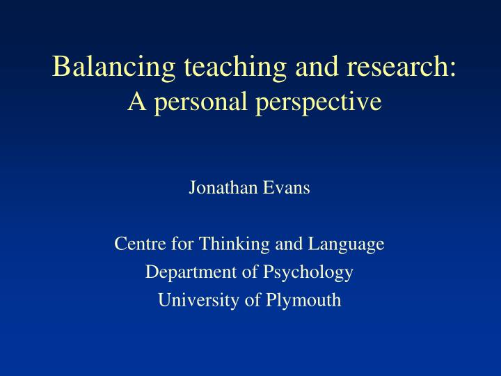 Balancing teaching and research a personal perspective
