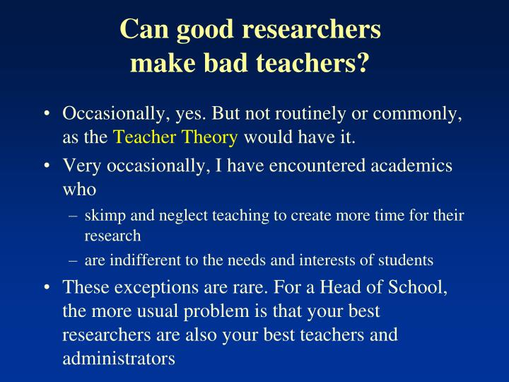 Can good researchers