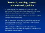 research teaching careers and university politics