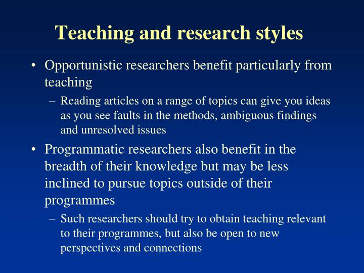 Teaching and research styles