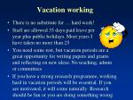 vacation working