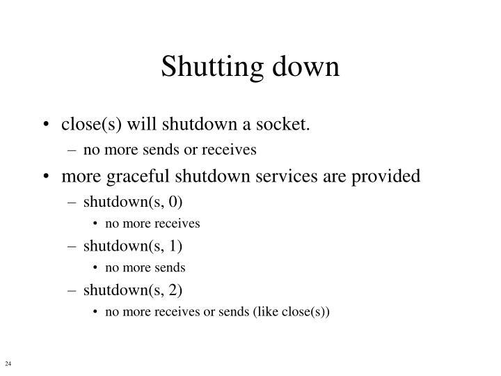 Shutting down