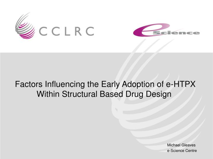 Factors Influencing the Early Adoption of e-HTPX