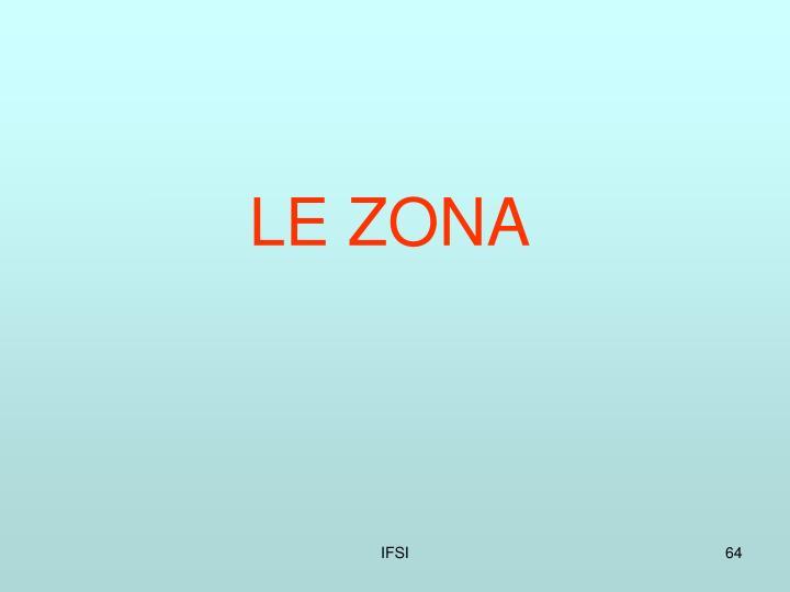 LE ZONA