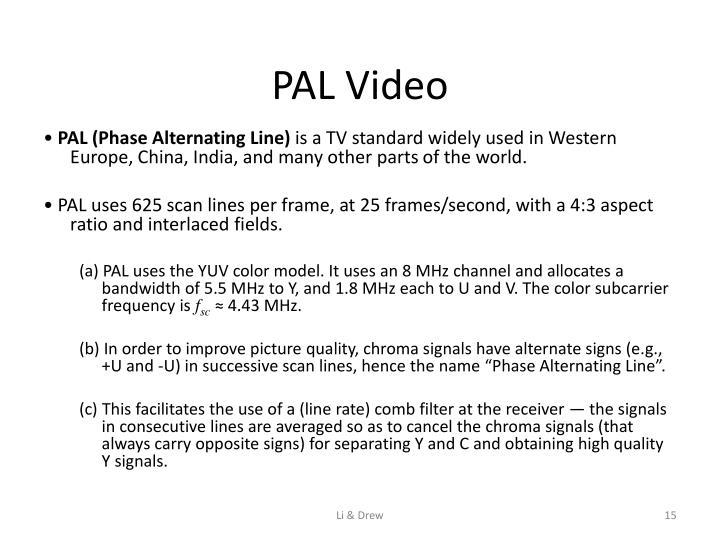 PAL Video